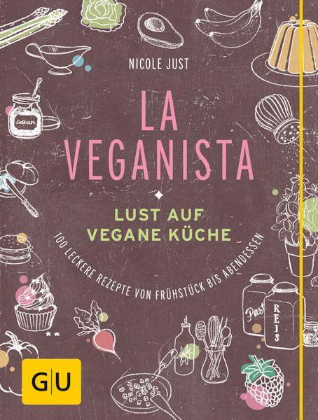 Veganes Koch und Backbuch von Nicole Just