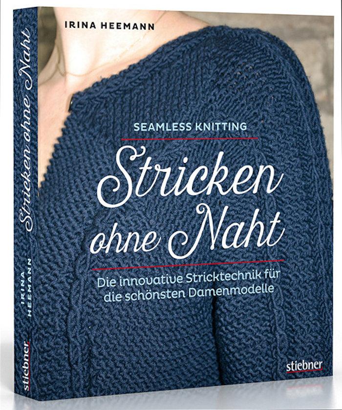 """mein erstes Strickbuch """"Stricken ohne Naht"""" aus dem Stiebner Verlag"""